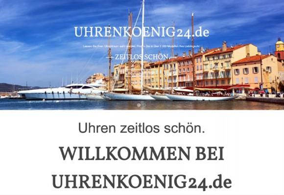 Uhrenkoenig24.de heißt Sie herzlich willkommen